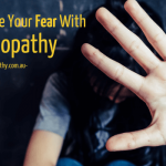 Homeopathy to Overcome Your Fear
