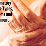Inflammatory Arthritis:Types, Symptoms and Treatment